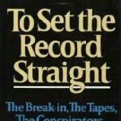 To Set the Record Straight The Break in Conspiritors Pardon - John Sirica Hardcopy 0393012344