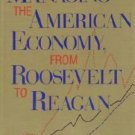 Managing the American Economy, from Roosevelt to Reagan by Nicolas Spulber 0253336694