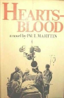 Hearts - Blood a novel by Paul Marttin 1970 First Edition As New