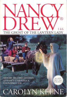 Nancy Drew Ghost of the Lantern Lady by Carolyn Keene Number 146~ 0671026631