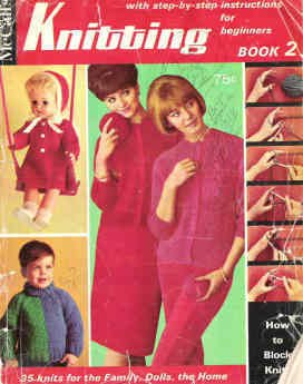McCalls Knitting Book 2 Circa 1966 Step by Step Instruction for Beginners
