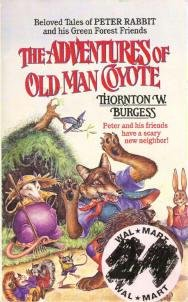 The Adventures of Old Man Coyote by T W Burgess 1559029870