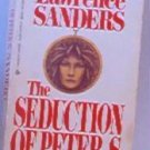 The Seduction of Peter S by Lawrence Sanders Mystery 042509314x