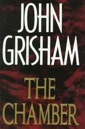 The Chamber by John Grisham Hardcover 0385424728