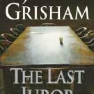 The Last Juror by John Grisham ~ NY Times Best Seller 044024157X