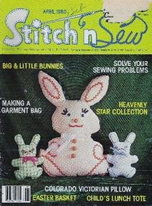 Stitch n Sew Magazine Bunnies, Star Collection, Easter Basket, Afghan April 1980