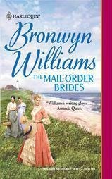 The Mail Order Brides Bronwyn Williams Harlequin Romance 0373291892