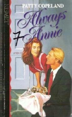 Always Annie by Patty Copeland Kismet Romance 1878702769