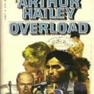 Overload by Arthur Hailey Mystery 0553206427