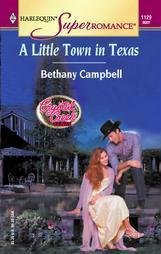 A Little Town in Texas By Bethany Campbell Lk New Harlequin SuperRomance 0373711298