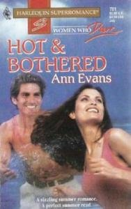 Hot and Bothered Harlequin Romance by Ann Evans 0373707010