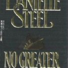 No Greater Love by Danielle Steel Romance Book 0440213282