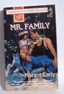 Mr Family by Margot Early Harlequin Super Romance 0373707118