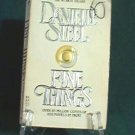 Fine Things by Danielle Steel Romance Novel 0440200563