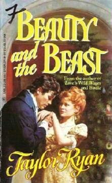 Beauty and the Beast by Taylor Ryan Harlequin Historical 342 Romance 0373289421