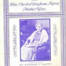 Blue Checked Gingham Apron Mother Wore - 1925 Sheet Music by Edward Duffy - Rare