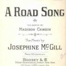 A Road Song Josephine McGill Boosey Co 1922 Sheet Music