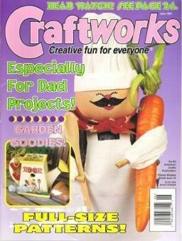 Craftworks Magazine June 1997 Garden Goodies, Fathers Day, Cross Stitch, Crafts, Patterns