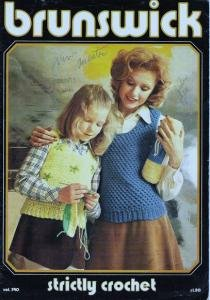 Brunswick Strictly Crochet Magazine For the Family Clothing Patterns 1974