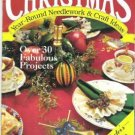 Christmas Year Round Needlework and Craft Ideas Magazine - Premier Issue