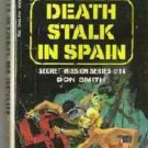 Death Stalk in Spain Secret Mission Number 14 by Don Smith - Rare 1972 Paperback