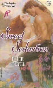 Sweet Seduction by Julie Tetel Harlequin Historical 167 - 0373287674