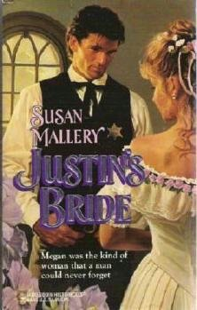Justin's Bride by Susan Mallery Harlequin Historical 0373288700