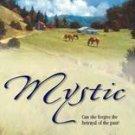 Mystic by Lisa Jackson Harlequin Romance 1551669579