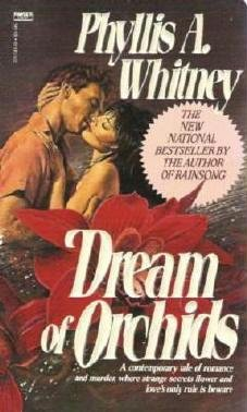 Dream of Orchids by Phyllis A Whitney Romance and Murder Novel 0449207439
