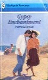 Gypsy Enchantment by Patricia Knoll Harlequin Romance No. 2902 - 0373029020