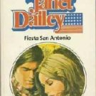 Fiesta San Antonio by Janet Dailey Harlequin Salutes Number 10 isbn 0373101929