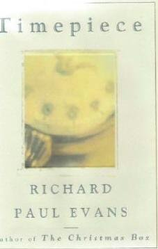 Timepiece By Richard Paul Evans Hardcopy ~ Exc Cond Romance Book 0684815761