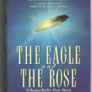 Eagle and the Rose by Rosemary Altea - Medium Healer After Life Discussion Hardcopy 0446519693