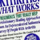 New Book: Arthritis What Works Treatments that Really Help Sobel and Klein 0312032897