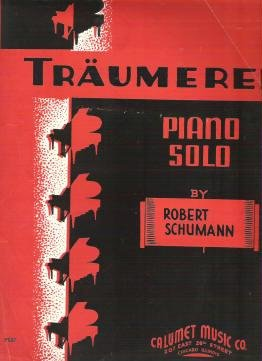 Traumerei 1935 Sheet Music by Robert Schumann for Piano Arranged by Mort Glickman