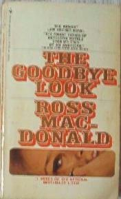 The Goodbye Look by Ross MacDonald ~ Vintage 1970 Paperback Detective Mystery