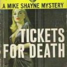 Brett Halliday A Mike Shayne Mystery: Tickets for Death 1958 Printing Date