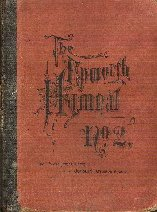 Epworth Hymnal Dated 1891 No. 2 For Sunday School, Church Services
