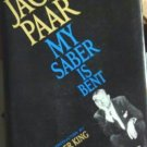 Jack Paar ~ My Saber is Bent w Alexander King ~ 1961 Hardcover