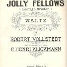 Jolly Fellows 1927 Sheet Music Bruder Vollstedt Klickman Version