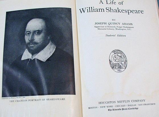 A Life of William Shakespeare By Joseph Quincy Adams 1923