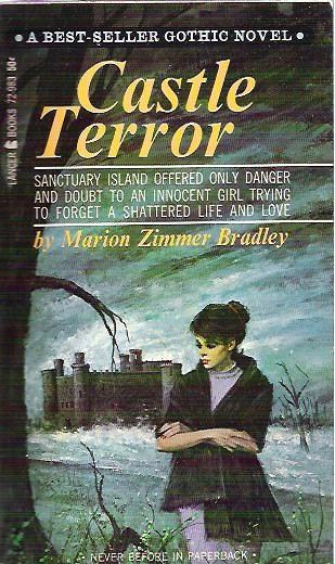 Castle Terror by Marion Zimmer Bradley 1965 Gothic Novel