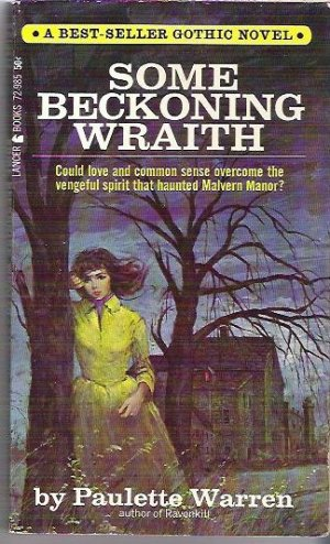 Some Beckoning Wraith 1965 Gothic Novel by Paulette Warren