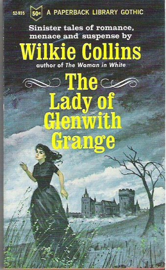 The Lady of Glenwith Grange - Wilkie Collins 1966 Rare Gothic Novel