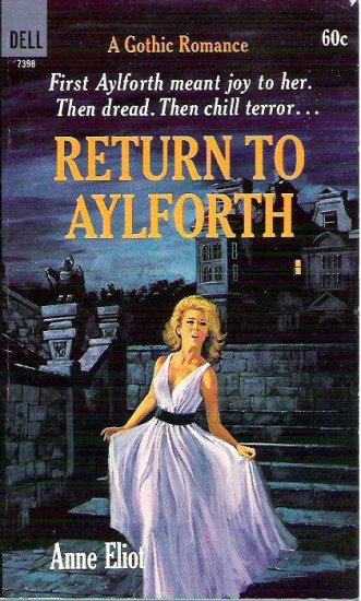 Return to Aylforth by Anne Eliot 1968 Gothic Romance - Dell
