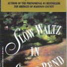 Slow Waltz in Cedar Bend by Robert James Waller 0446601640