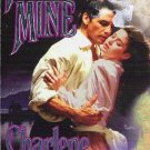Forever Mine by Charlene Raddon Romance Novel 082175193X