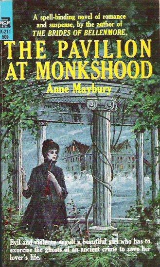 The Pavilion at Monkshood - Anne Maybury 1965 Gothic Suspense
