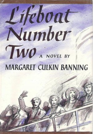 Lifeboat Number Two Hardcopy by Margaret Culkin Banning