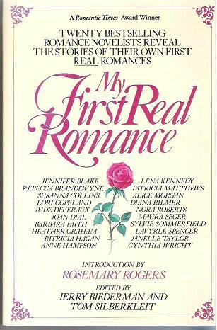 New: My First Real Romance - Intro By Rosemary Rogers 0812862481